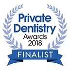 Private Dentistry Awards 2018 - Finalist